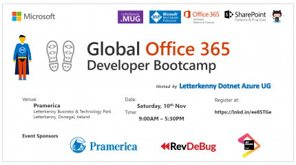 Global Office 365 Developer Bootcamp - Letterkenny - Nov 10 2018 - Register Now